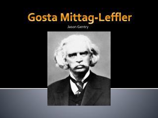 Gosta  Mittag-Leffler