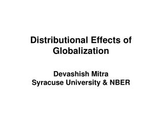 Distributional Effects of Globalization