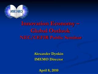 Innovation Economy –  Global Outlook