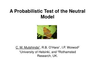 A Probabilistic Test of the Neutral Model
