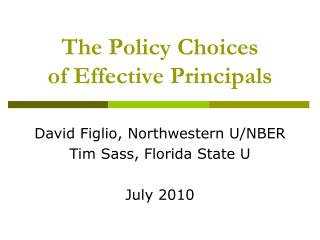 The Policy Choices of Effective Principals