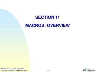 SECTION 11 MACROS: OVERVIEW