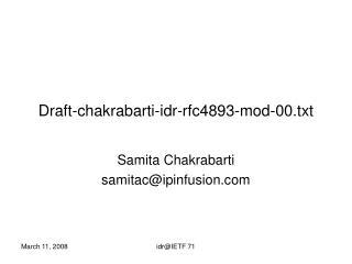 Draft-chakrabarti-idr-rfc4893-mod-00.txt