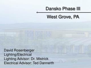Dansko Phase III West Grove, PA