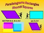 Parallelograms Rectangles  Rhombi Squares