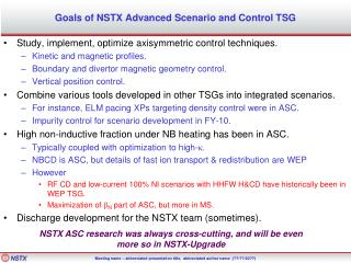 Goals of NSTX Advanced Scenario and Control TSG