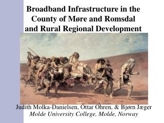 Broadband Infrastructure in the County of M�re and Romsdal  and Rural Regional Development
