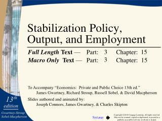 Stabilization Policy,  Output, and Employment