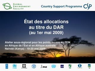 État des allocations  au titre du DAR (au 1er mai 2009)