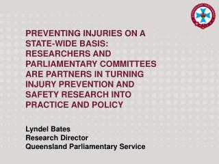 Lyndel Bates Research Director Queensland Parliamentary Service