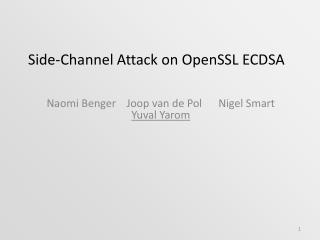 Side-Channel Attack on  OpenSSL  ECDSA