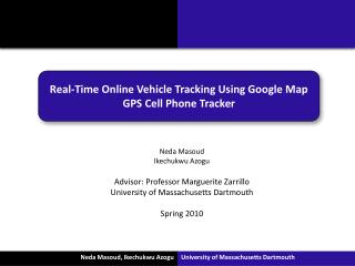 Real-Time Online Vehicle Tracking Using Google Map GPS Cell Phone Tracker