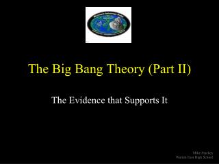 The Big Bang Theory (Part II)