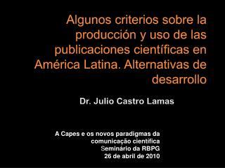 Dr. Julio Castro Lamas