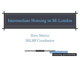 Intermediate Housing in SE London