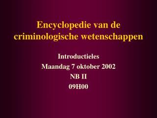 Encyclopedie van de criminologische wetenschappen