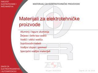Materijali za elektrotehničke proizvode