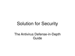 Solution for Security