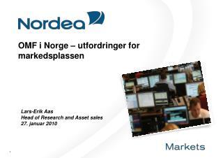 OMF i Norge – utfordringer for markedsplassen