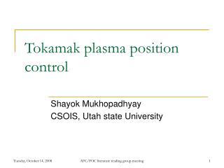Tokamak plasma position control