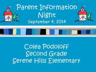 Parent Information Night September 4, 2014
