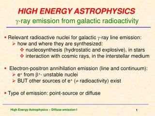 HIGH ENERGY ASTROPHYSICS ?-ray  emission from galactic radioactivity