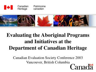 Evaluating the Aboriginal Programs  and Initiatives at the Department of Canadian Heritage