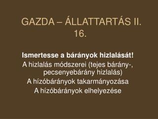 GAZDA – ÁLLATTARTÁS II. 16.