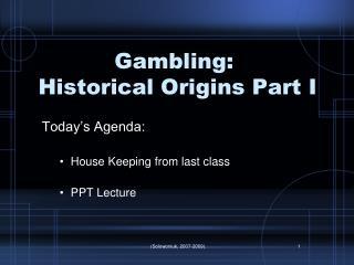 Gambling:  Historical Origins Part I