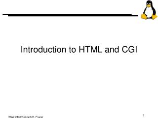 Introduction to HTML and CGI