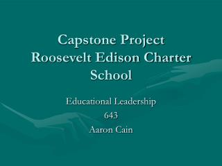 Capstone Project Roosevelt Edison Charter School