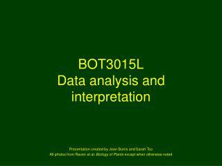 BOT3015L Data analysis and interpretation