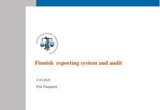 Finnish  reporting system and audit
