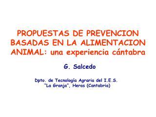 PROPUESTAS DE PREVENCION BASADAS EN LA ALIMENTACION ANIMAL: una experiencia c ntabra