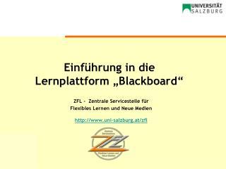 """Einführung in die Lernplattform """"Blackboard"""""""