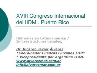 XVIII Congreso Internacional del IIDM . Puerto Rico