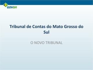 Tribunal de Contas do Mato Grosso do Sul