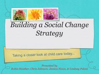 Building a Social Change Strategy