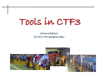 Tools in CTF3