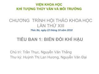TIỂU BAN 1: BIẾN ĐỔI KHÍ HẬU