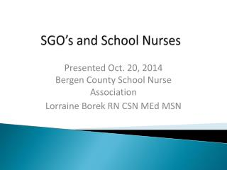 SGO's and School Nurses