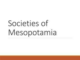 Societies of Mesopotamia