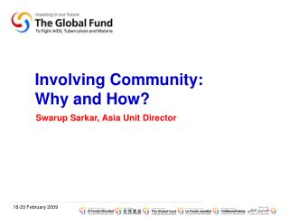 Involving Community:  Why and How?