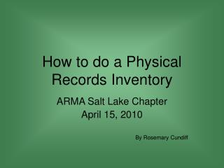 How to do a Physical Records Inventory