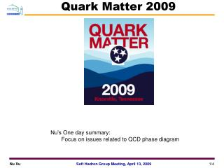 Quark Matter 2009