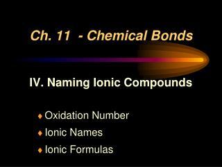 Ch. 11  - Chemical Bonds