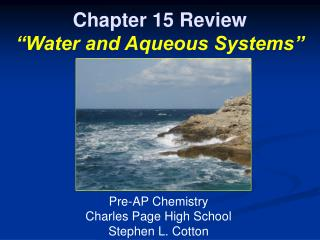 "Chapter 15 Review ""Water and Aqueous Systems"""