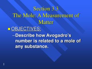 Section 3.3 The Mole: A Measurement of Matter