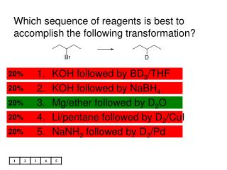 Which sequence of reagents is best to accomplish the following transformation?