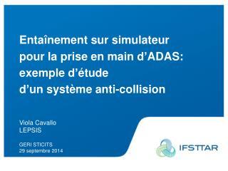 Entaînement sur simulateur  pour la prise en main d'ADAS:  exemple d'étude